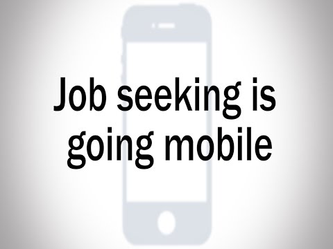 Job seeking is going mobile