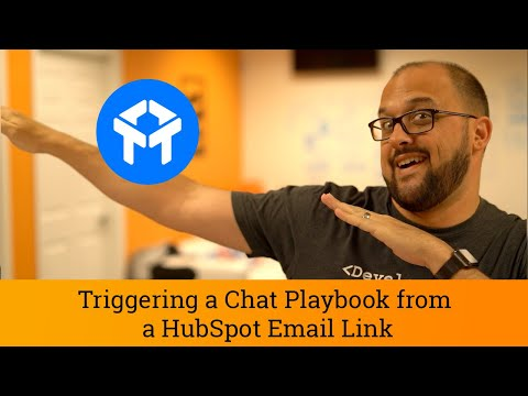 Drift Tutorial: Triggering a Chat Playbook from a Hubspot Email