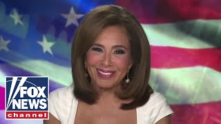 Judge Jeanine: The American people see through Democrats' lies