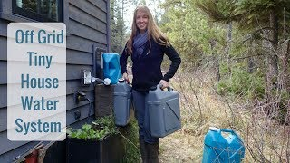 Life in a Tiny House called Fy Nyth - Off Grid Water System