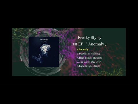 Freaky Styley ''1st EP「Anomaly」'' Trailer