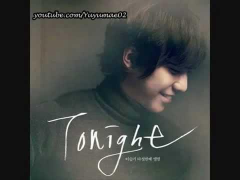 Lee Seung Gi - 02 Tonight.flv