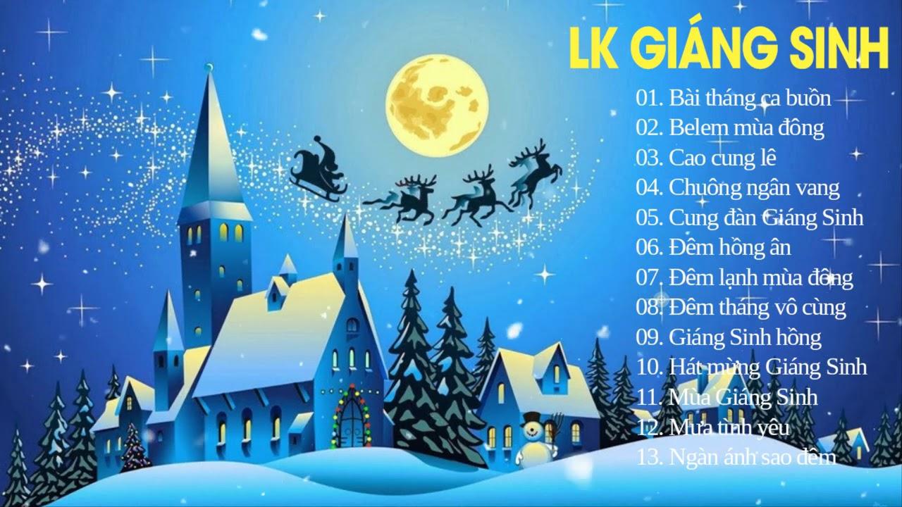 Lk Nhạc Giáng Sinh Hải Ngoại Hay Nhất 2020 - Liên Khúc Nhạc Noel 2021 Mừng Sinh Nhật Chúa