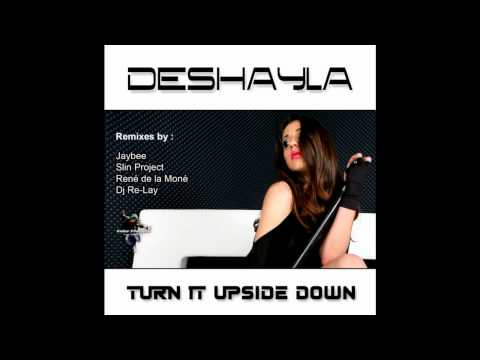 Turn it upside down - Deshayla (René de la Moné & DJ Re-lay Remix)