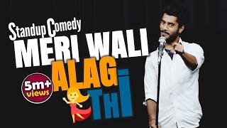 Meri Wali Alag Thi || Relationship|| Standup Comedy|| Aditya