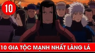 Top 10 gia tộc mạnh nhất làng lá trong Naruto