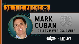 Mark Cuban Talks NBA Tampering & Traveling Rules, and More with Dan Patrick | Full Interview