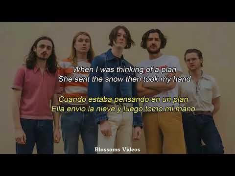 Blossoms - I Can't Stand It {Lyrics + Sub. Español}