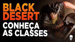 BLACK DESERT SA - Conheça as Classes