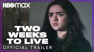 Two Weeks to Live HBO Max Web Series
