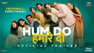 Hum Do Hamare Do - Official Trailer | Rajkummar | Kriti | Paresh R | Ratna P | Dinesh V | Abhishek J