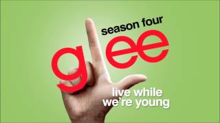 Live While We're Young - Glee [HD Full Studio]