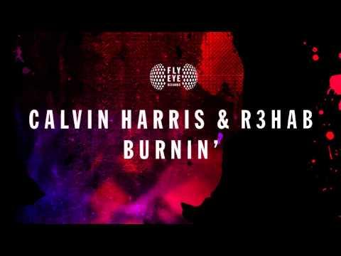 Calvin Harris & R3hab - Burnin' (XMulty Bootleg Remix)