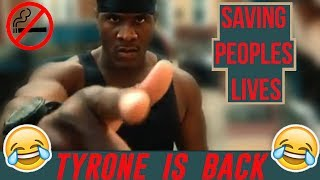 Best of  I'm Tyrone 2019 -How To Save A Life/Smoking is Bad Motherf*cker Compilation