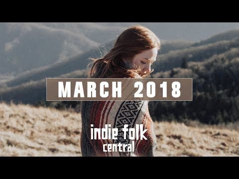 New Indie Folk; March 2018