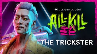 Dead by Daylight | All-Kill | The Trickster Reveal