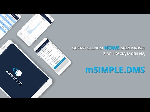 mSIMPLE.DMS - mobilna aplikacja SIMPLE