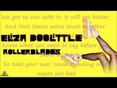 Eliza Doolittle - Rollerblades with Lyrics