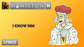 33 Hamilton - I Know Him [[MUSIC LYRICS]] -