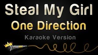One Direction - Steal My Girl (Karaoke Version)
