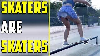 Skaters are Skaters #3 2020 (Skate, Skateboard, Skateboarding)