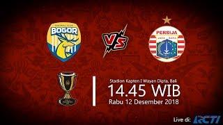 Jadwal Live RCTI Piala Indonesia, Bogor FC Vs Persija, Rabu Pukul 14.45 WIB