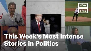 Top 5 Politics Stories, Week of: July 26-31, 2020 | NowThis