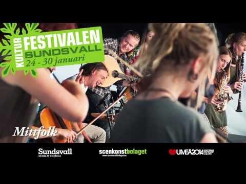 Kulturfestivalen i Sundsvall 24-30 januari 2014