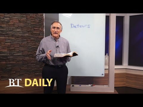 BT Daily: Life's Detours - Part 5