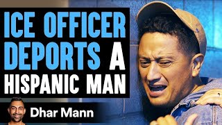 Officer Deports Hispanic Man, Realizes It Was A Huge Mistake | Dhar Mann