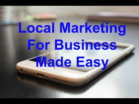 Local Marketing For Business Made Easy