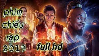 Aladdin Và Cây Đèn Thần | Bản đẹp Full HD | Phim chiếu Rạp Mới Nhất 2019