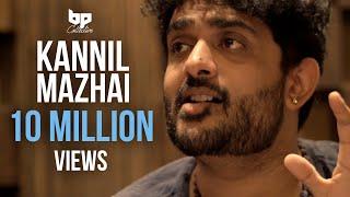 Kannil Mazhai - Official Single | Sid Sriram | Jananie SV | B Prasanna | Subu | BP Collective