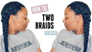 How To: French Braids w/Clip In Extensions Easy Hairstyles | T'keyah B