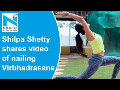 Shilpa Shetty shares video of nailing Virbhadrasana, posts empowering message