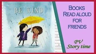 💞BE KIND by Pat Zietlow Miller and Jen Hill - Children's Books Read Aloud by PV Storytime