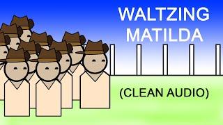 Waltzing Matilda: Marching animation (Clean Audio)