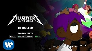 Lil Uzi Vert - Hi Roller [Official Audio]
