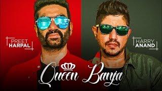 Queen Banja – Preet Harpal – Harry Anand