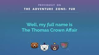Previously On The Adventure Zone: Fur