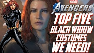 The Avengers Project: TOP 5 BLACK WIDOW COSTUMES We Need in Marvel's Avengers!!!