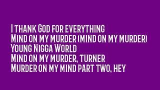 ynw-melly-mind-on-my-murder-lyrics.jpg