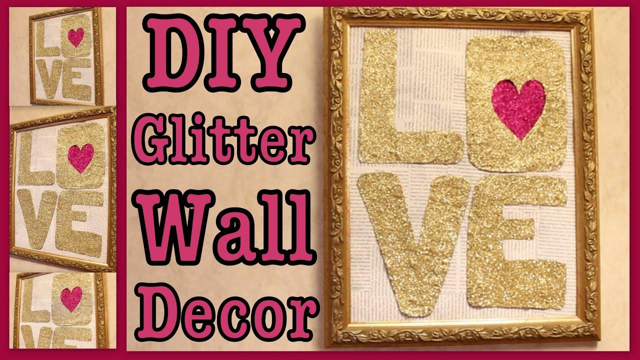Diy Glitter Art Wall Decor Youtube