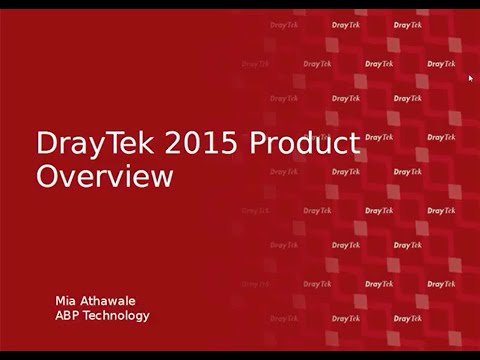 DrayTek 2015 Product Overview