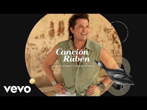 Carlos Vives, Rubén Blades - Canción para Rubén (Audio)