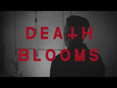 DEATH BLOOMS - SICK