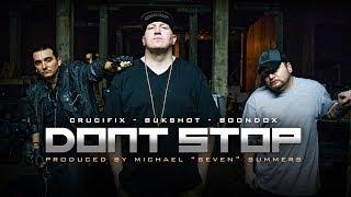 "CRUCIFIX - ""Don't Stop"" (Feat. Boondox & Bukshot)"