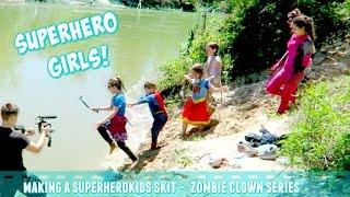 Superhero Girls! Making Zombie Killer Clown skit video for SuperHero Kids Series