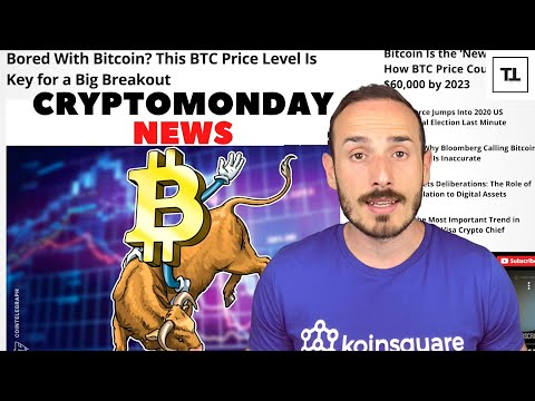 BITCOIN noioso? Wait for it.. - CryptoMonday NEWS w27/'20