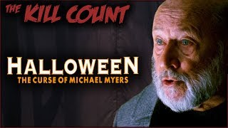 Halloween: The Curse of Michael Myers (1995) KILL COUNT